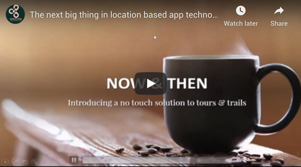 The next big thing in location based app technology- Now & Then